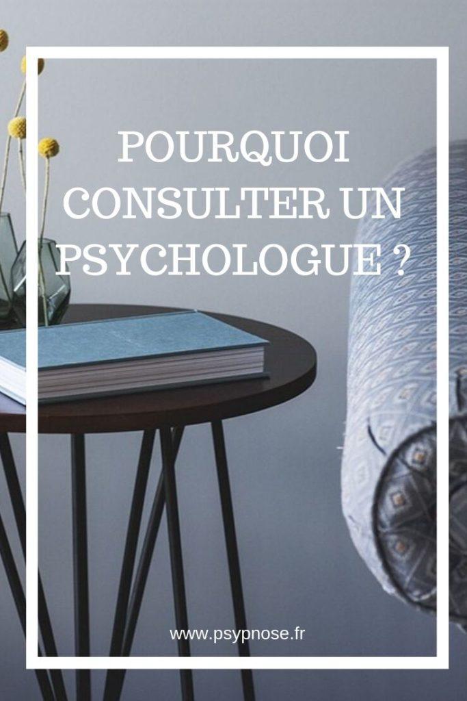 Pourquoi consulter un psychologue ? Toutes les questions que vous vous posez ! Psypnose.fr