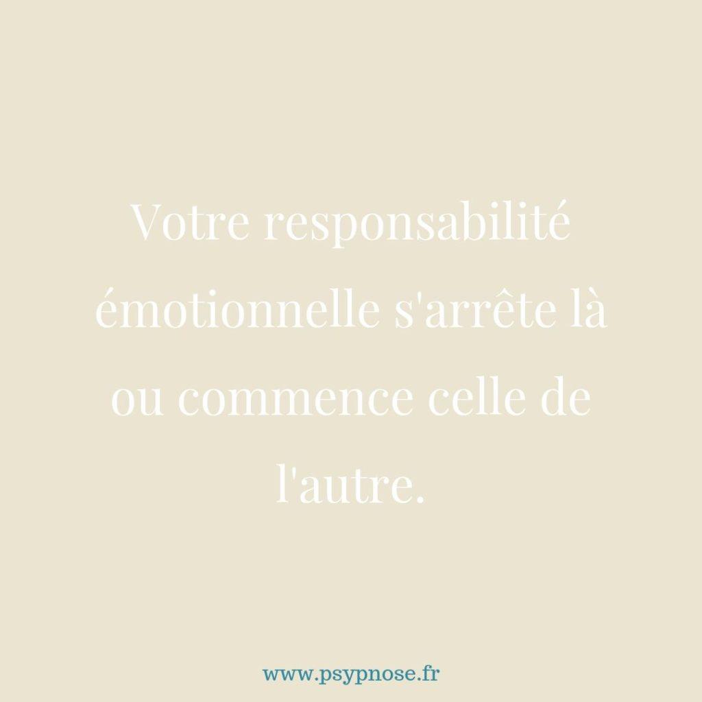 La responsabilité émotionnelle ou indépendance émotionnelle en développement personnel.