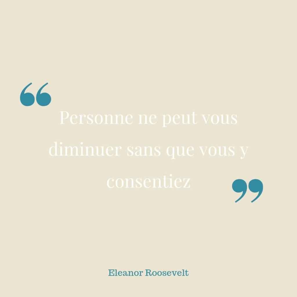 Citation d'Eleanor Roosevelt. L'indépendance émotionnelle.