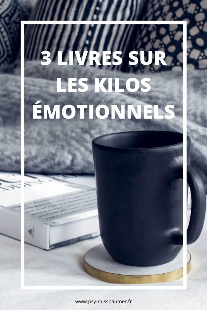 3 livres sur les kilos émotionnels