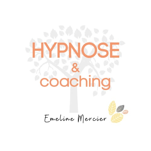 Emeline Mercier hypnose PNL Bordeaux