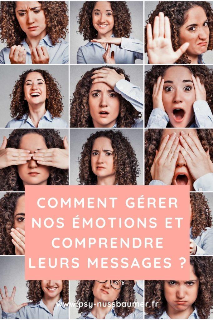 Comment gérer nos émotions et comprendre leurs messages